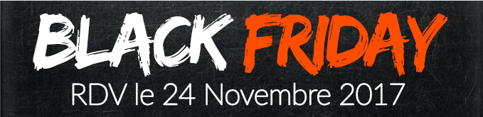 Back Friday, rdv le 24 novembre 2017