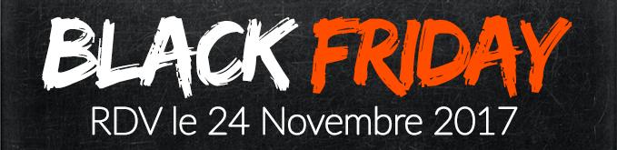 Back Friday, rdv le 24 novembre 2017