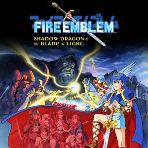 Fire Emblem Shadow Dragon and the Blade of Light sur Switch